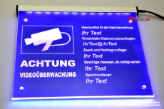LED illuminating sign - video surveillance engraved